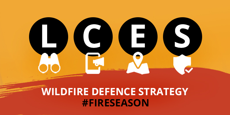 LCES: Your wildfire defence strategy