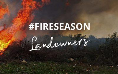 Fire Season 2020: Landowners – It's not too late to prepare